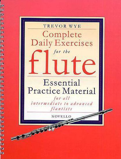 WYE:COMPLETE DAILY EXERCISES FOR FLUTE