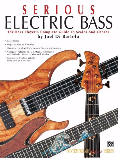 BARTOLO:SERIOUS ELECTRIC BASS GUIDE TO SCALES AND CHORDS