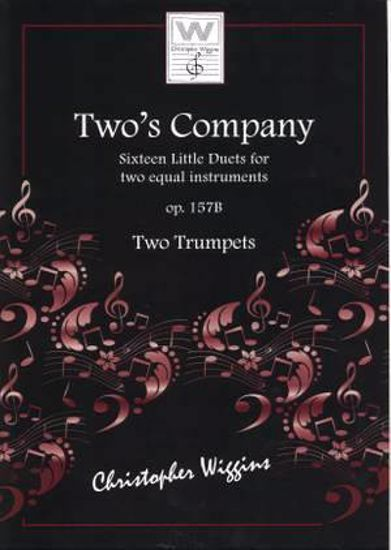 WIGGINS:TWO'S COMPANY 16 LITTLE DUETS OP.157B  FOR TWO TRUMPETS