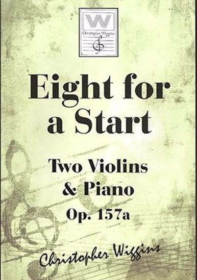 WIGGINS:EIGHT FOR A START  OP. 157A TWO VIOLINS & PIANO