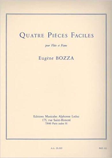 BOZZA:QUATRE PIECES FACILES,FLUTE+PIANO