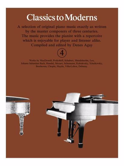 CLASSICS TO MODERNS 4 FOR PIANO