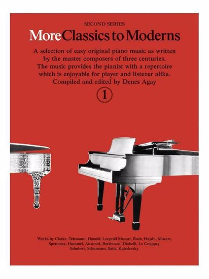 MORE CLASSICS TO MODERNS 1 FOR PIANO