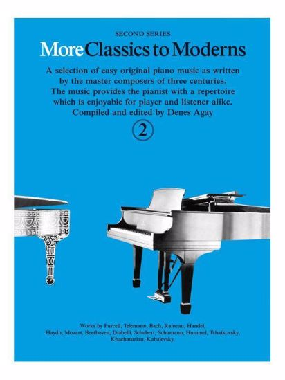 MORE CLASSICS TO MODERNS 2 FOR PIANO