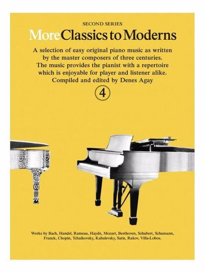 MORE CLASSICS TO MODERNS 4  FOR PIANO