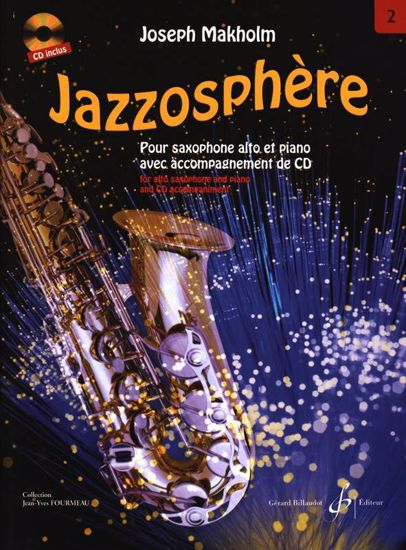 MAKHOLM:JAZZOSPHERE VOL.2  FOR ALTO SAX AND PIANO+CD