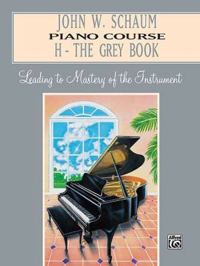 SCHAUM:PIANO COURSE THE GREY BOOK H