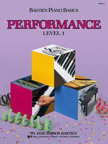 BASTIEN:PIANO BASICS PERFORMANCE 1