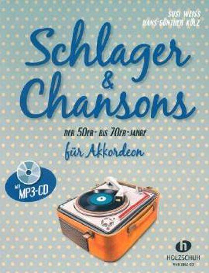 SCHLAGER & CHANSONS DER 50ER-BIS 70ER JAHRE FUR AKKORDEON +MP3CD