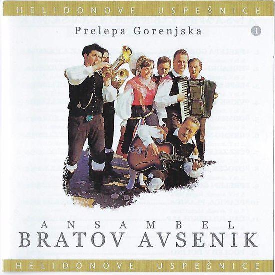 ANSAMBEL BRATOV AVSENIK/PRELEPA GORENJSKA