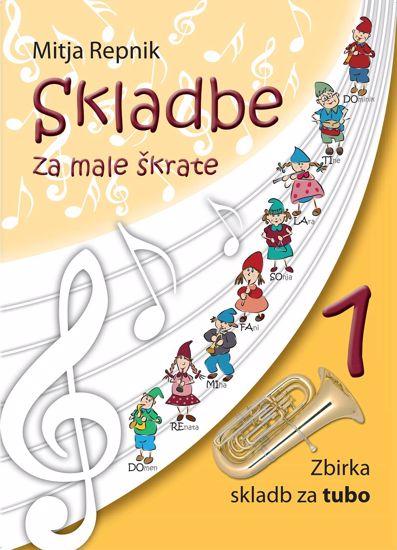 REPNIK:SKLADBE ZA MALE ŠKRATE ZA TUBO+CD