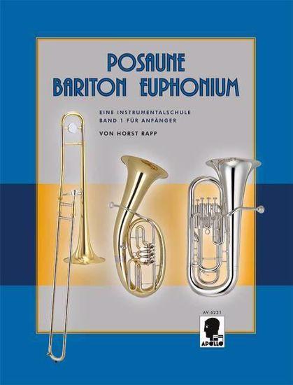 RAPP:POSAUNE BARITON EUPHONIUM SCHULE BAND 1