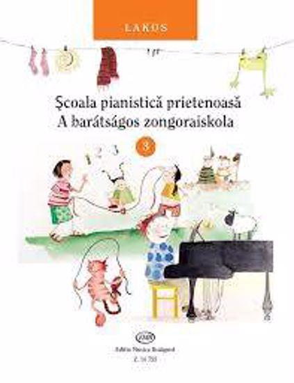 LAKOS:SCOALA PIANISTICA PRIETENOASA 3 PIANO METHOD SCHOOL
