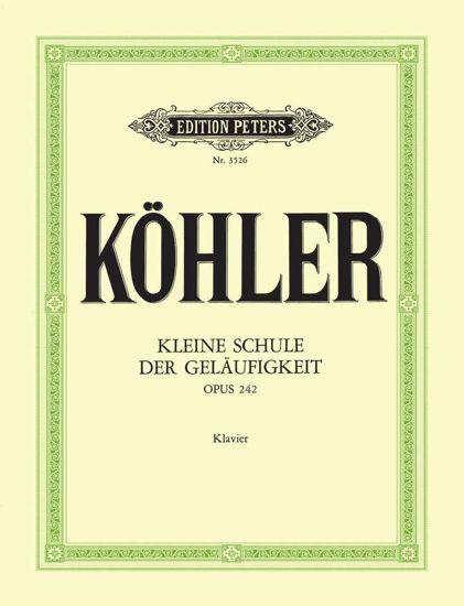 KOHLER:KLEINE SCHULE DER GELAUF. OP.242