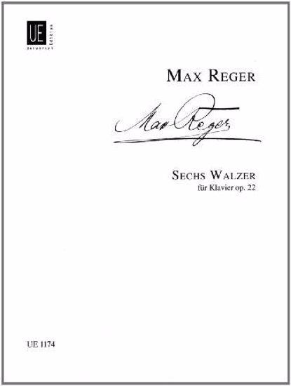REGER:SECHS WALZER OP.22