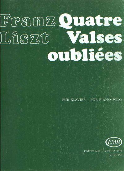 LISZT:QUATRE VALSES OUBLIEES