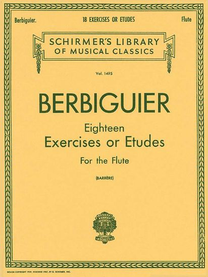BERBIGUIER:18 EXERCISES OR ETUDES FOR THE FLUTE