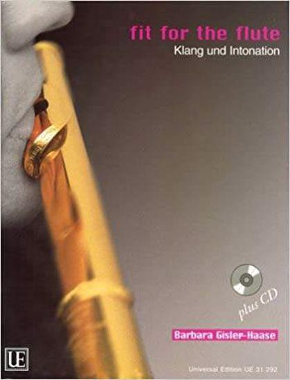 GISLER-HAASE:FIT FOR THE FLUTE/KLANG UND INTONATION +CD