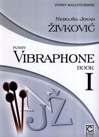 ŽIVKOVIĆ:FUNNY VIBRAPHONE BOOK 1