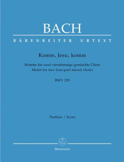 BACH J.S.:KOMM,JESU,KOMM BWV 229 CHORAL SCORE